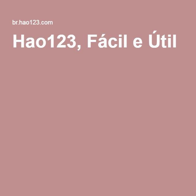 Hao123, Fácil e Útil