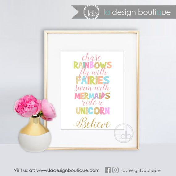 Chase Rainbows Fairies Mermaids Unicorn Kid Art, Nursery Art, Nursery Wall Art Inspirational Printable Wall Art INSTANT DOWNLOAD Only