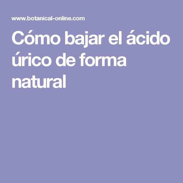 Cómo bajar el ácido úrico de forma natural