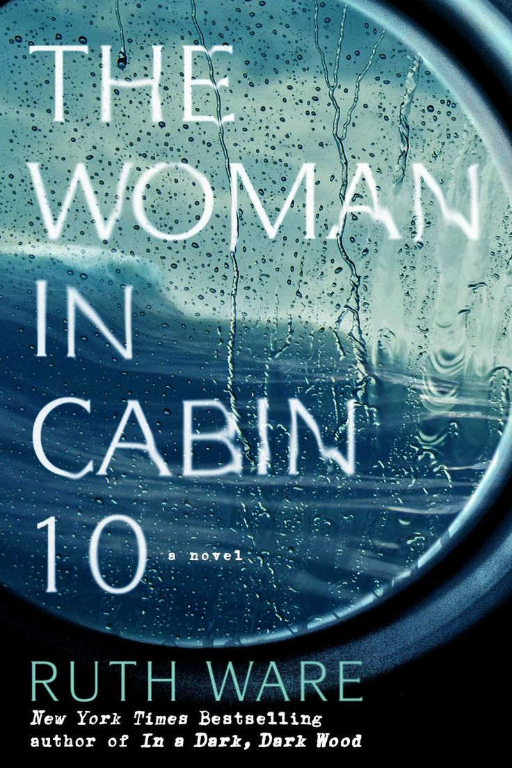 """""""The Woman In Cabin 10"""" by Ruth Ware"""