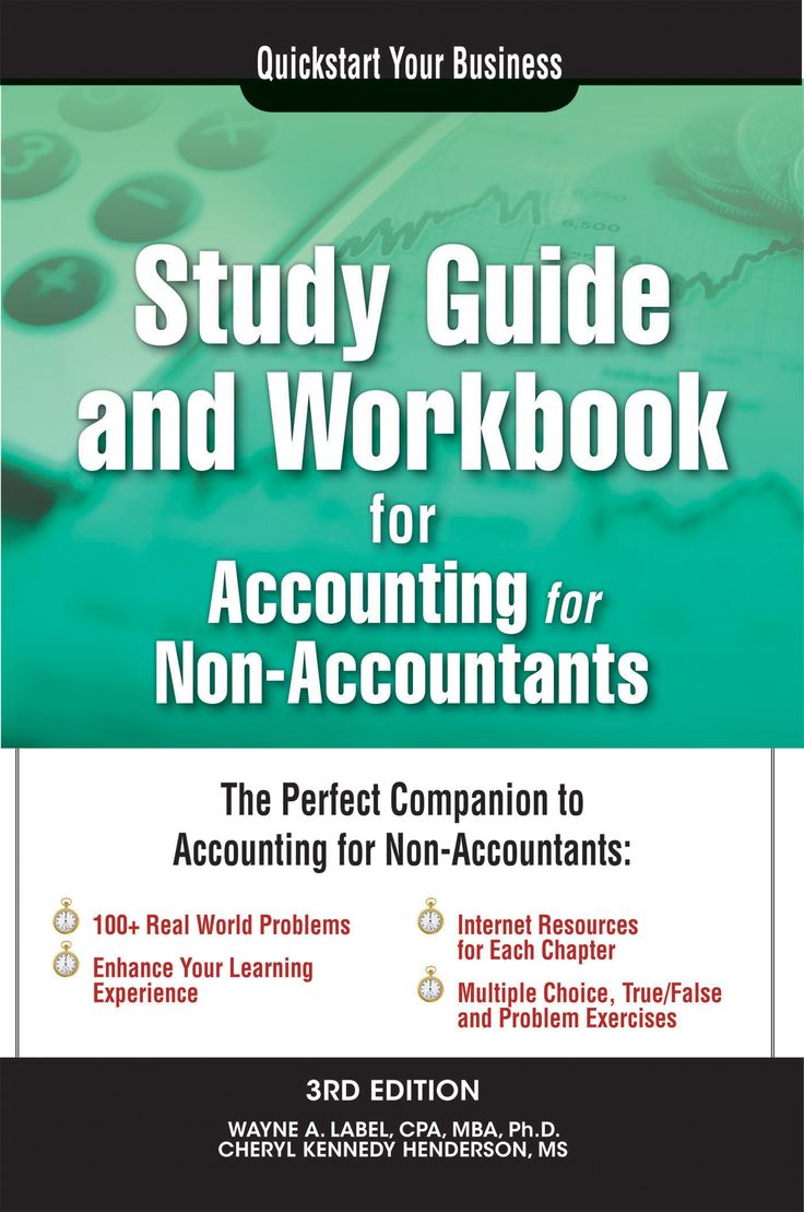 Study Guide and Workbook for Accounting for Non-Accountants by Wayne Label and Cheryl Kennedy Henderson