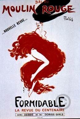 ¤  René Gruau.  Bal Moulin rouge 'Formidable' la revue du centenaire. poster by René Gruau