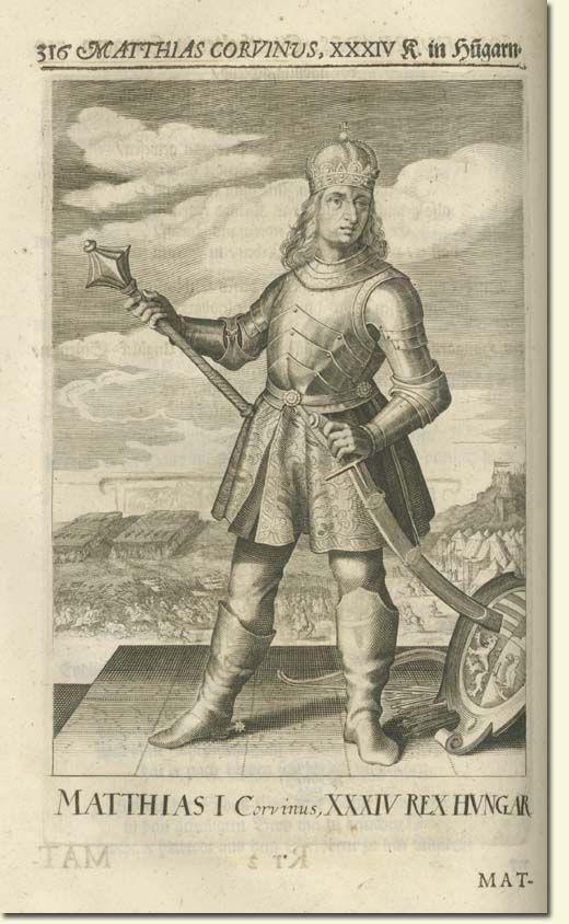Corvin Mátyás, Magyarország 34. királya  Mausoleum Regni Apostolici Regum et Ducum, Nürnberg 1664, p. 316. MTAK, Ráth 1249.