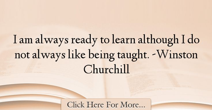 Winston Churchill Quotes About Learning - 40531