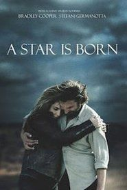 Hd A Star Is Born Streaming Vf Film Complet Hd Filmes Gratis
