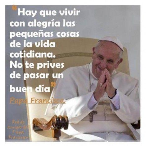 citas celebres del papa francisco - Buscar con Google
