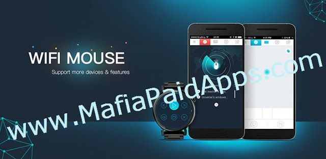 WiFi Mouse Pro 3.3.9 apk for android    Free Direct Download last version WiFi Mouse ProApk Full for android from MafiaPaidAppswith direct link. . AWiFi Mouse Proexperience with regular updates and new features added all the time.  Transform your phone into a wireless mouse keyboard remote desktop and trackpad using WiFi Mouse. it enables you to control your PC MAC or HTPC effortlessly through a local network connection.  You can relax on the sofa and control playing movie in the comfort of…