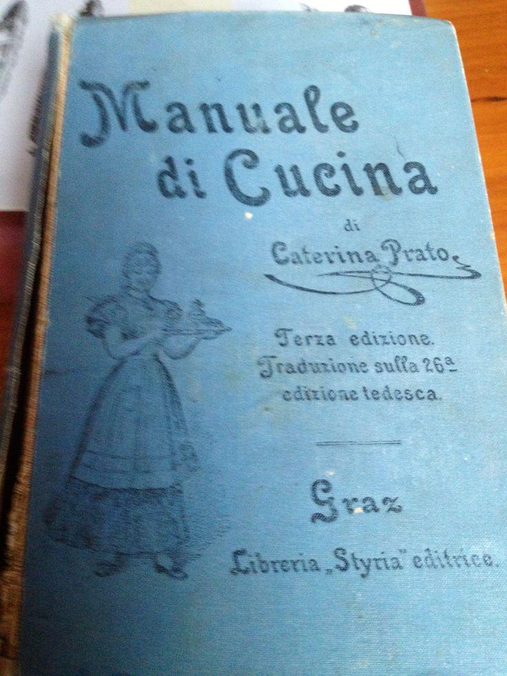 Manuale di cucina, di Caterina Prato 1889