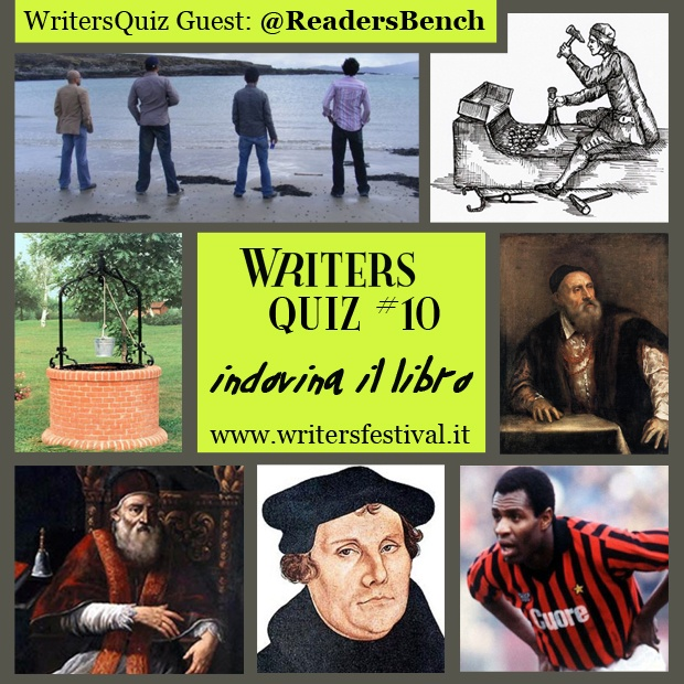 A WritersQuiz arrivano i blog!  Inauguriamo la nuova serie di WritersQuiz Guest con i nostri amici di Reader's Bench e il loro #indovinaillibro.  Cosa si vince? Una copia del libro (da indovinare) e il segnalibro di Reader's Bench !!!    Come si vince?  1. iscrivetevi alla newsletter di Writers ;  2. invitre la risposta esatta all'indirizzo email press -at- writersfestival.it .  Il vincitore estratto potrà ritirare il suo premio durante l'evento Writers!