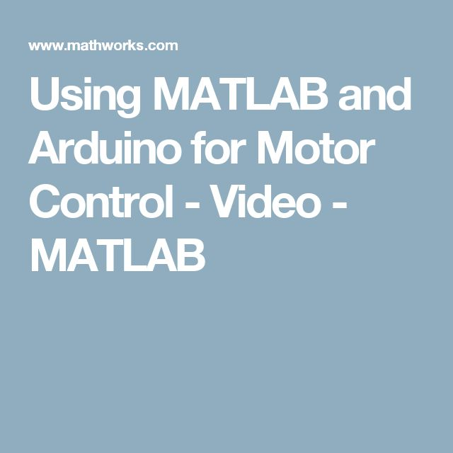 Using MATLAB and Arduino for Motor Control - Video - MATLAB