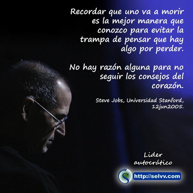 No hay razón alguna para no seguir los consejos del corazón. Steve Jobs. Da clic para leer el artículo: http://selvv.com/lider-autocratico/  #FraseSelvv