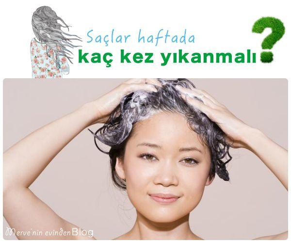 Saçları haftada kaç kez yıkamalı?