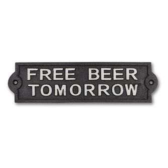 """""""FREE BEER"""" WALL SIGN - and the next day, and the next day, and so on, and so on... 8.5"""" cast iron"""