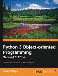 Python 3 Object-oriented Programming 2nd Edition: Unleash the power of Python 3 objects free download by Dusty Phillips ISBN: 9781784398781 with BooksBob. Fast and free eBooks download.  The post Python 3 Object-oriented Programming 2nd Edition: Unleash the power of Python 3 objects Free Download appeared first on Booksbob.com.