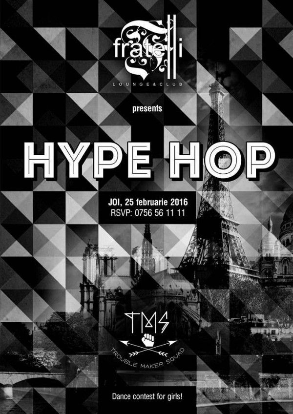 Hype Hop @Fratelli Lounge&Club Iasi
