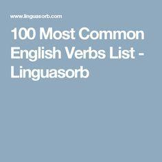 100 Most Common English Verbs List - Linguasorb