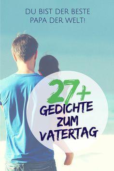27+ Gedichte zum Vatertag - Vatertagsgedichte für Kinder & Erwachsene // Vatertagsgedicht als Geschenk für Papa zum Vatertag