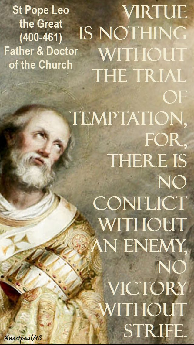 virtue is nothing - st pope leo the great - 1 feb 2018