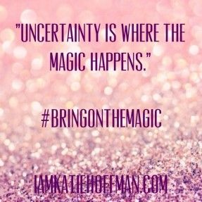 I had a major Ah-Ha moment this weekend: Uncertainty is happening FOR US, not to us. It takes us from where we are to where we want to be... if we let it. Check out this post to find out how to befriend Uncertainty:  Sh