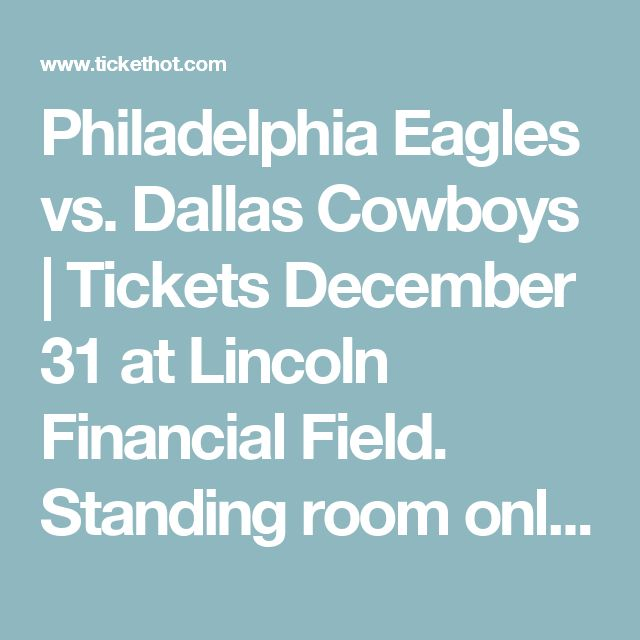 """Philadelphia Eagles vs. Dallas Cowboys 