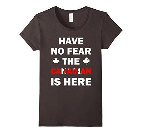 Women's The Canadian Is Here National Canada Day Funny T-shirt Small Asphalt