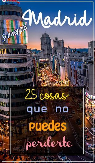 25 cosas que ver y hacer si vas a Madrid #Madrid #España #GranVía #Travel…
