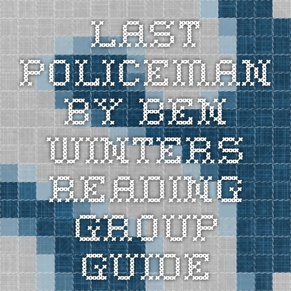 Last Policeman by Ben Winters Reading Group Guide #bookclub #reading