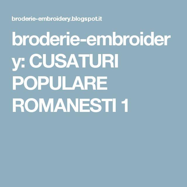 broderie-embroidery: CUSATURI POPULARE ROMANESTI 1