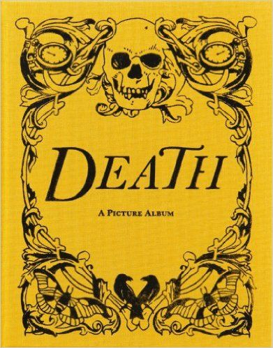 Death: A Picture Album: Wellcome Collection: 9780957028531: Amazon.com: Books