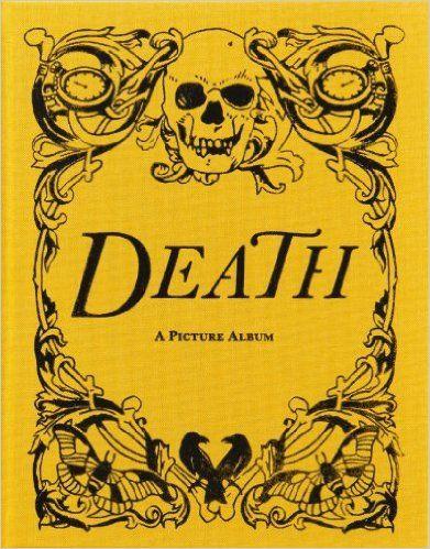 Death: A Picture Album: Wellcome Collection: 9780957028531: Amazon.com: Books