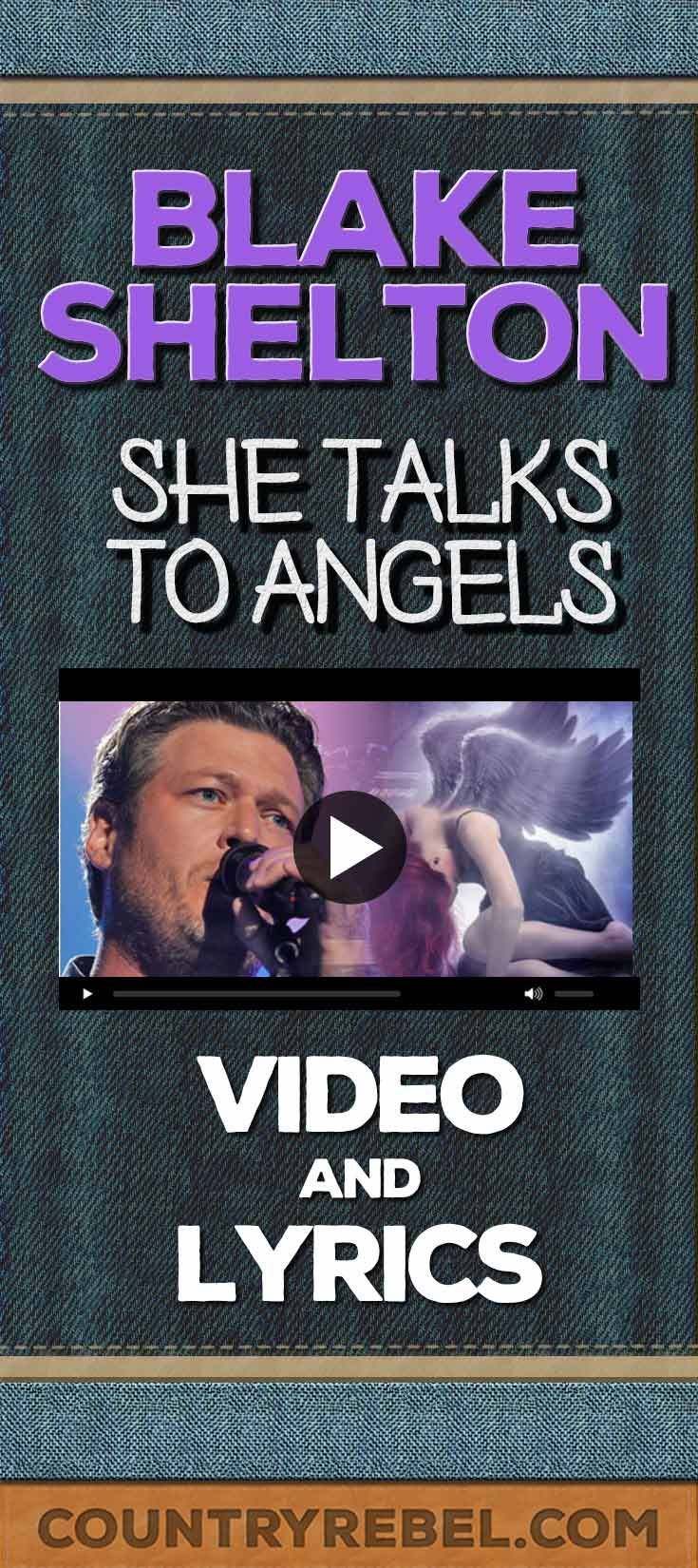 Country Music Songs - Blake Shelton - She Talks To Angels Lyrics and Country Music Video http://countryrebel.com/blogs/videos/18268967-blake-shelton-she-talks-to-angels-watch?a=ww&var=BlakeSheltonAngels-PINTEREST