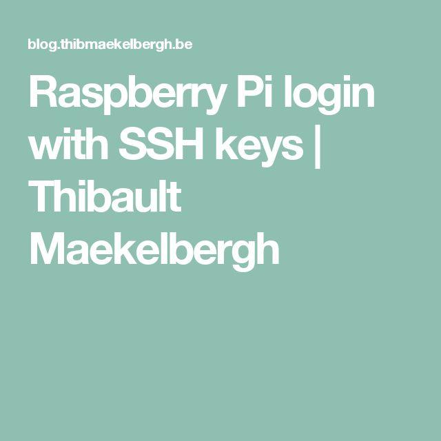 Raspberry Pi login with SSH keys | Thibault Maekelbergh