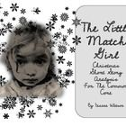 The Little Match Girl is a classic story by Hans Christian Anderson.  This analysis applies the common core standards for literature.  The goal of ...
