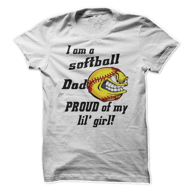I'm A Softball Dads Be Proud T-Shirt