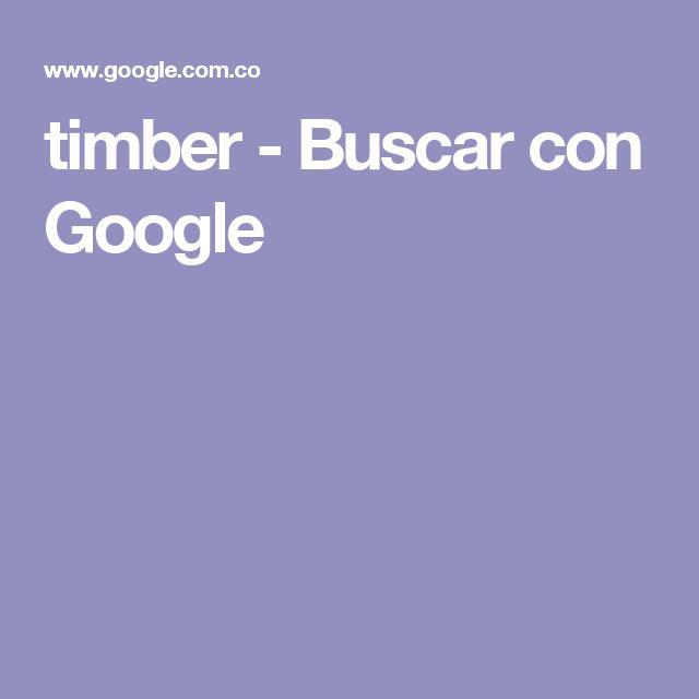 timber - Buscar con Google