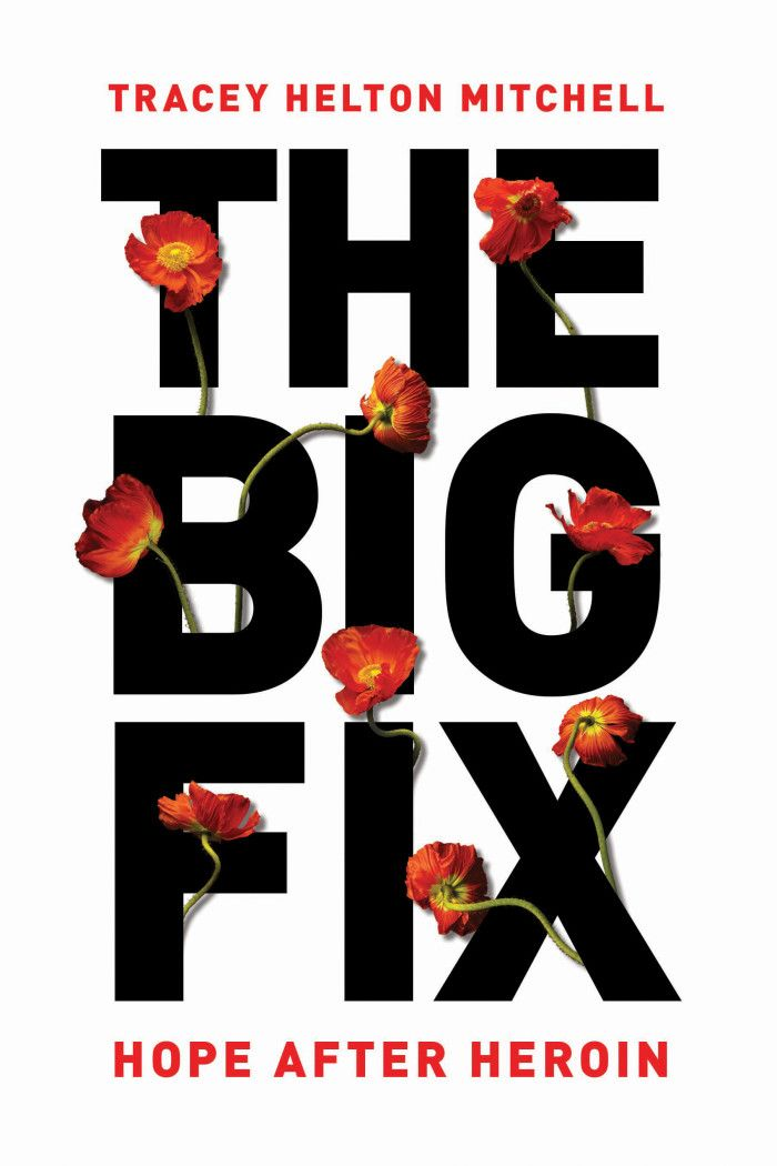 I had the opportunity to interview Tracey Helton; author, activist, treatment professional and former heroin addict. Her book, The Big Fix, is both a personal and political exploration of addiction in America.