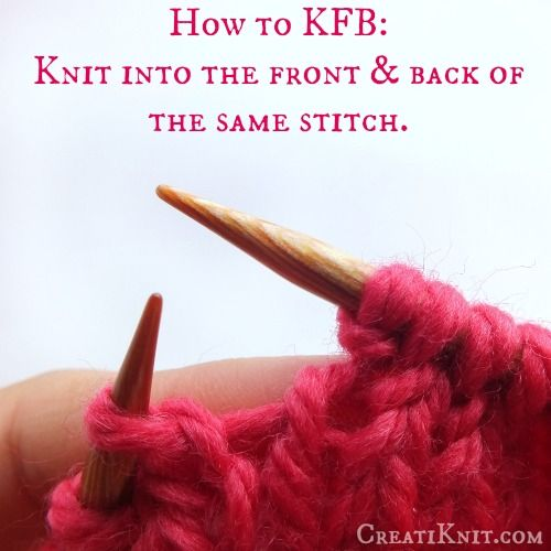 How to KFB. This is such an easy increase stitch, I love it!