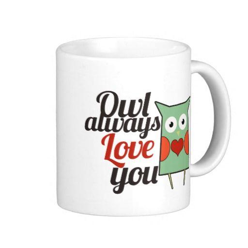Owl Love Coffee Mugs