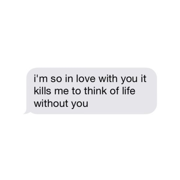 Love message ️ We Heart It ❤ liked on Polyvore featuring fillers, text, words, quotes, text messages, phrase and saying