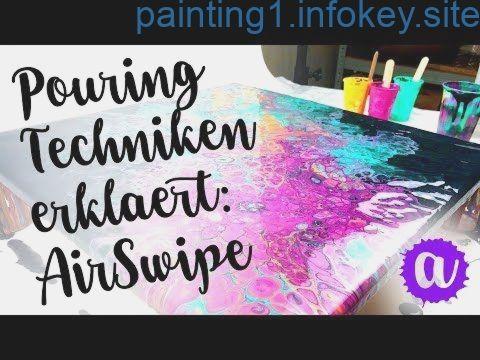 Fluid Painting Anleitung – Pouring Technik Schritt für Schritt erklärt – Acrylic Painting