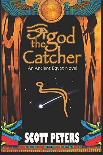 43 best ancient egypt kids books images on pinterest kid books the god catcher an ancient egypt novel by scott peters ebook deal fandeluxe Gallery