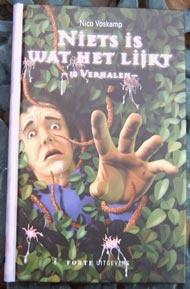 Niets is wat het lijkt - Nico Voskamp / Amersfoortse schrijver $3.95 (euro's) Ook te koop bij Bibliotheken Eemland