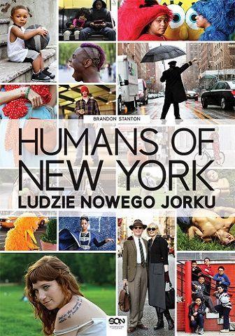 Humans of New York. Ludzie Nowego Jorku -   Stanton Brandon , tylko w empik.com: 59,00 zł. Przeczytaj recenzję Humans of New York. Ludzie Nowego Jorku. Zamów dostawę do dowolnego salonu i zapłać przy odbiorze!