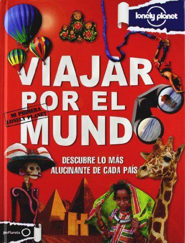 Viajar por el mundo: Mi primera Lonely Planet de AA. VV. http://www.amazon.es/dp/8408008153/ref=cm_sw_r_pi_dp_Ursevb1QZSQGY