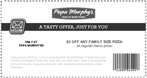 Free Papa Murphy's Take 'N' Bake Pizza Coupons- Get $3 off any family, $2 off any large, or $1 off any medium or delite pizza at Papa Murphy's Take 'N' Bake Pizza with coupon through December 13. See coupon here: http://www.bestfreestuffguide.com/Free_Papa_Murphy%27s_Take_%27N%27_Bake_Pizza_Coupons