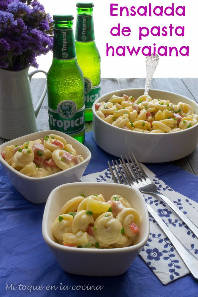 Mi toque en la cocina: Ensalada de pasta hawaiana