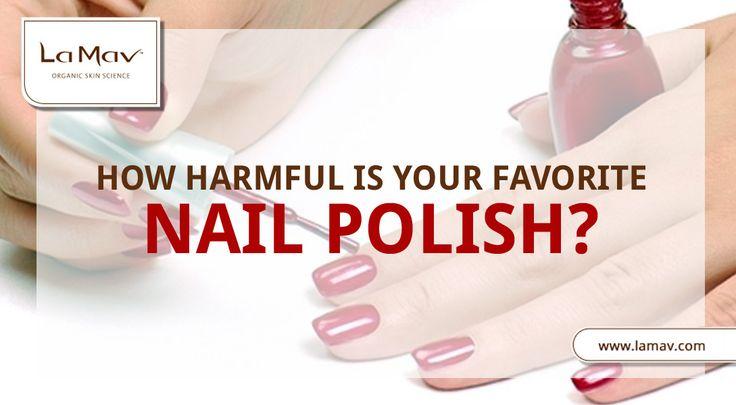 Dangerous Chemicals Found In Nail Polish #lamav #organic