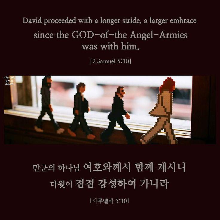 Everyday the GOD of the Angel Armies is with me... . 주님과 함께하는 오늘도 나는 승리하리라…