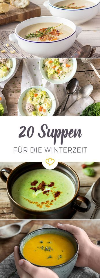 An kalten Wintertagen hilft oft nur eine heiße Suppe. Hier gibt's die ultimative Liste mit 20 Wohlfühlsuppen, die an den eisigen Tagen von innen einheizen.