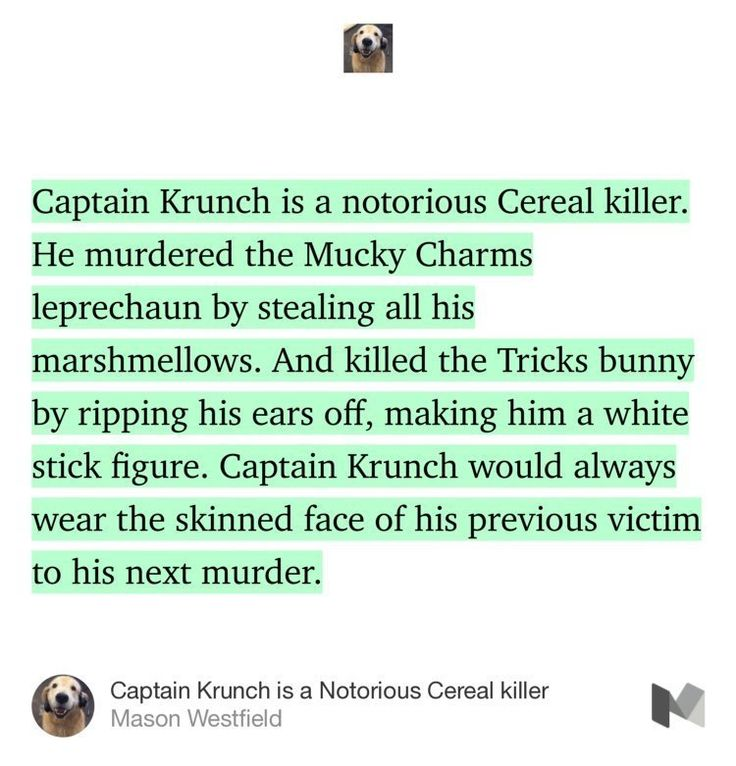 Captain Krunch is a Notorious Cereal killer #Humor #Funny #Satire #Life #Nomad #Showerthought #Blog #Journal #Daily #DarkHumor #Cereal #Food